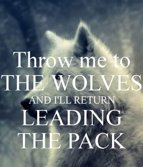 quote throw-me-to-the-wolves